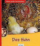 Das Huhn: Bilderbuch (Meine große Tierbibliothek) - Christian Havard