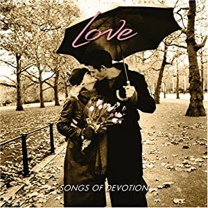 Love: Songs of Devotion