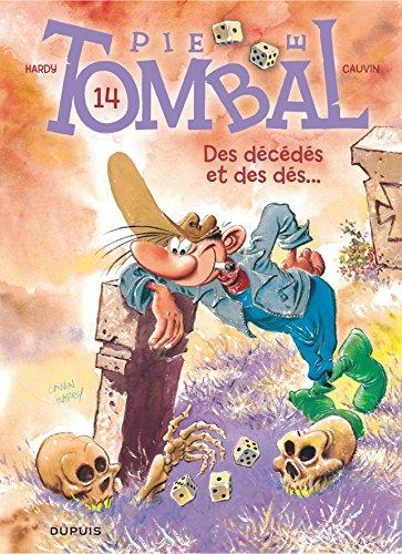 Pierre Tombal - tome 14 - Des décédés et des dés
