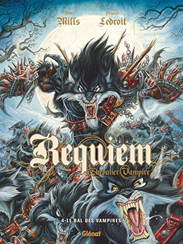 Requiem - Tome 04 : Le bal des vampires
