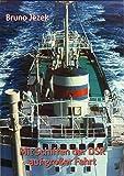 Mit Schiffen der DSR auf großer Fahrt - DDR Schifffahrt mit Seemann Bruno Jezek aus Zittau
