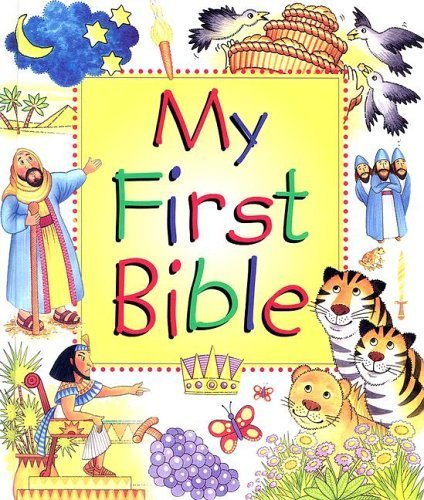 My First Bible by Leena Lane (2005-08-01)