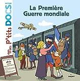 La première guerre mondiale - Mes P'tits docs HISTOIRE
