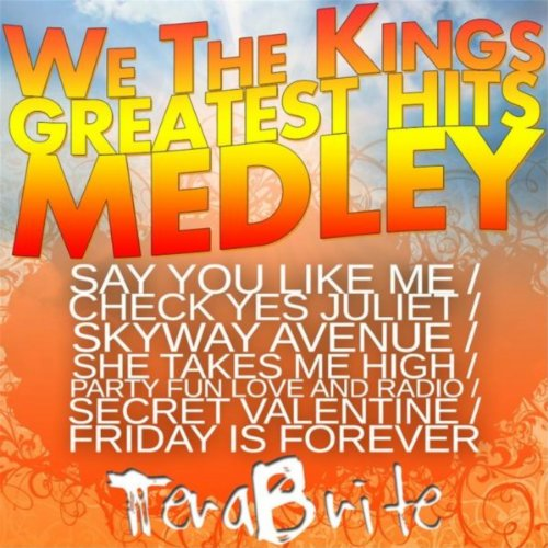 We The Kings Greatest Hits Medley Say You Like Me Check