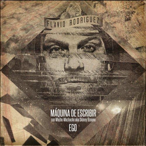 Máquina de Escribir / Ego [Explicit]