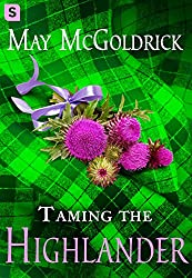 Taming the Highlander (The Scottish Relic Trilogy Book 2) (English Edition)