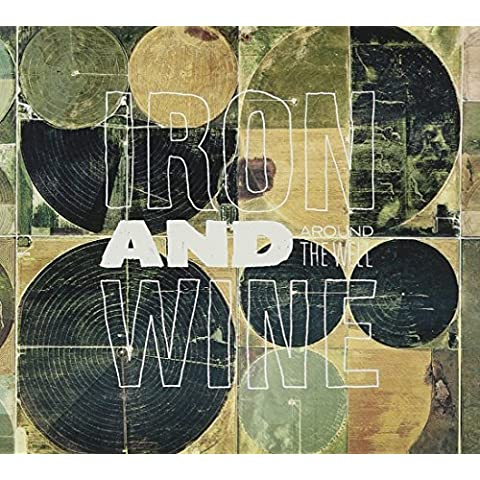 Around the Well by Iron & Wine (2009-05-19)