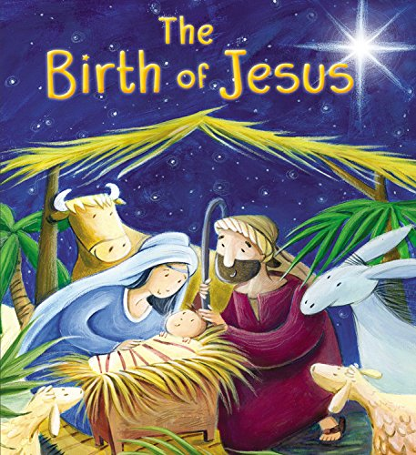 The Birth of Jesus (My First Bible Stories)