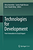 Technologies for Development: From Innovation to Social Impact (English Edition)