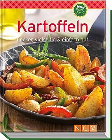 Kartoffeln (Minikochbuch): Lecker, vielseitig & einfach