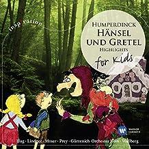 Hänsel Und Gretel - Märchenspiel In Drei Bilder (Querschnitt) (1988 Digital Remaster), 1. Bild: Griesgram Hinaus (Hänsel, Gretel)