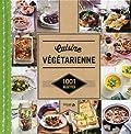 Cuisine végétarienne - 1001 recettes
