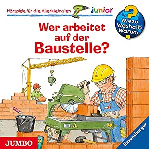 Wer Arbeitet auf der Baustelle?