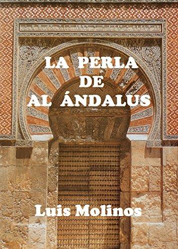 LA PERLA DE AL ÁNDALUS de [Molinos, Luis]