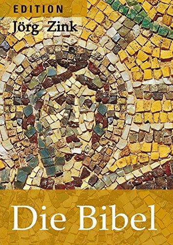 Die Bibel (Edition Jörg Zink 1)
