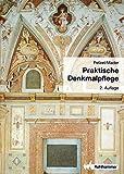 Praktische Denkmalpflege - Michael Petzet, Gert Mader