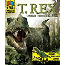 T. Rex, construye tu propio dinosaurio (Mega maqueta)