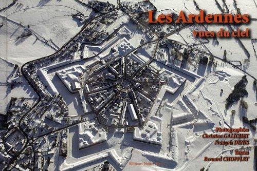 Les Ardennes vues du ciel : Tome 3