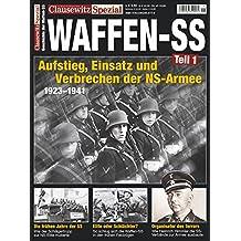 Die Waffen-SS. Clausewitz Spezial 18.