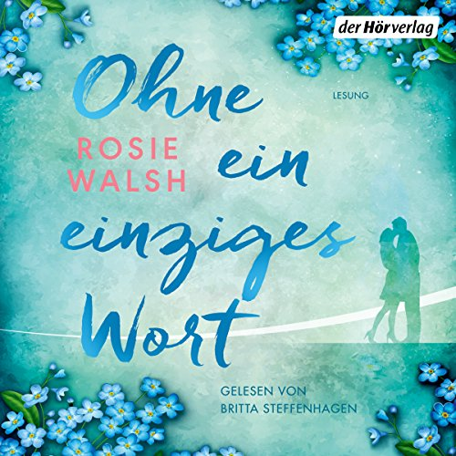 Buchseite und Rezensionen zu 'Ohne ein einziges Wort' von Rosie Walsh