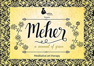 Meher: Meditative Art Therapy - Colouring Book for Adults