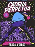 Cadena Perpetua - Plaga & Circo [Italia] [DVD]