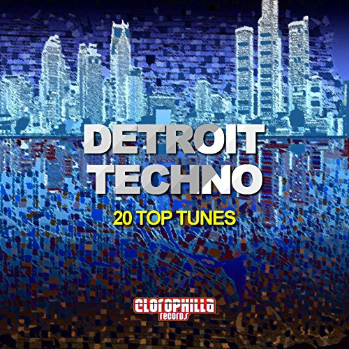 Detroit Techno (20 Top Tunes)