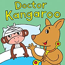 Doctor Kangaroo: A Silly Rhyming Children's Picture Book (English Edition)