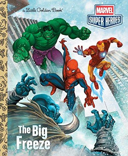 The Big Freeze (Marvel Super Heroes: Little Golden Book) por Billy Wrecks
