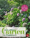 Mein schöner Garten: Das Praxisbuch