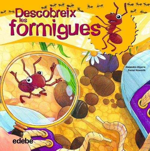 Descubreix el món de les formigues (Libros de conocimientos) por Alejandro Algarra Pujante