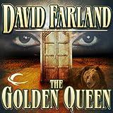 The Golden Queen: The Golden Queen, Book 1