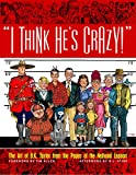 I Think He's Crazy! (English Edition)