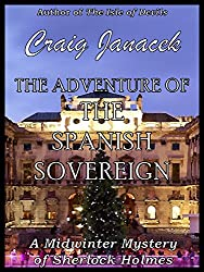 The Adventure of the Spanish Sovereign (The Midwinter Mysteries of Sherlock Holmes Book 3) (English Edition)