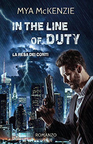 In the line of duty (Redemption Series Vol. 3) di [McKenzie, Mya]