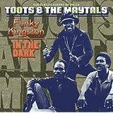 Funky Kingston / In The Dark