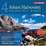 Halvorsen: Orchestral Works Volume 4 (Chandos: CHAN 10710)