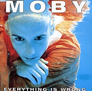 Everything Is Wrong by Moby (B000024HFF) | Amazon Products