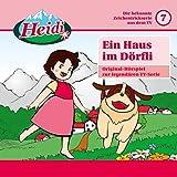 07: Ein Haus im Dörfli (Original-Hörspiel zur legendären TV-Serie)