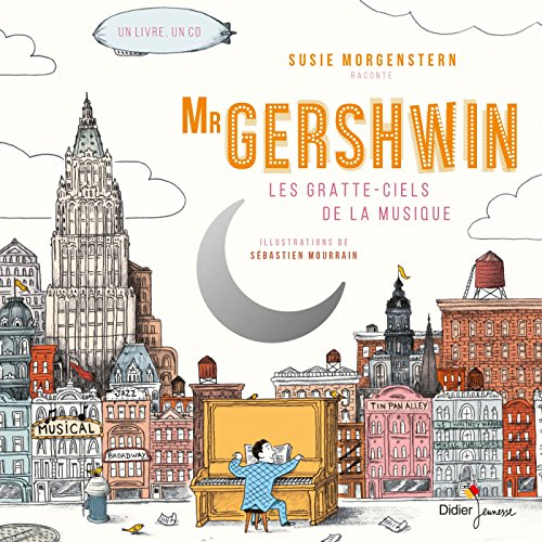 Mr Gershwin : les gratte-ciels de la musique