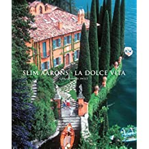 Slim Aarons: La Dolce Vita (Getty Images) (English Edition)