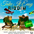 Take It Easy Riddim