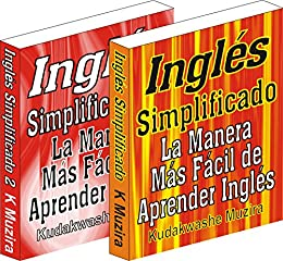 Inglés Simplificado 1 & 2 (La Manera Más Fácil de Aprender Inglés) de [Muzira, Kudakwashe]