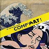 Comp'art ! / Sandrine Andrews | ANDREWS, Sandrine. Auteur