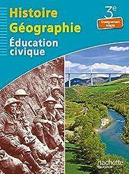 Histoire - Géographie - Education civique 3e Enseignement adapté - Livre élève - Ed. 2014