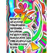 Apprendre l'art livre de coloriage Formulaires abstraits expressionnisme Avec biomorphic Pour adultes et enfants Utiliser pour décorer, cadeau Comme ... Ou comme un souvenir Par artiste Grace Divine