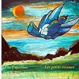 Les petits oiseaux - Los Pajaritos : un livre pour les enfants (Edition bilingue français-espagnol): Contes pour enfants: Volume 3 (Les contes pour enfants d'Andie)
