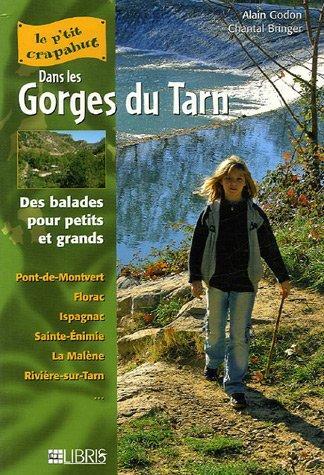 Les Gorges du Tarn : Balades pour petits et grands