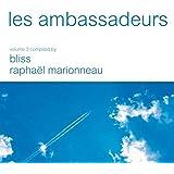Les Ambassadeurs, Vol. 3 (Compiled By Bliss & Raphael Marionneau)