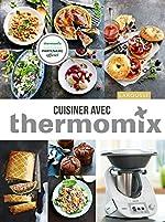 Cuisiner avec Thermomix de Élise Delprat-Alvarès